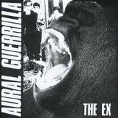 Aural Guerrilla de The Ex