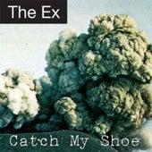 Catch My Shoe de The Ex