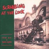 Scrabbling At the Lock de The Ex