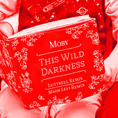 This Wild Darkness de Moby