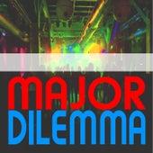 Major Dilemma de Various Artists