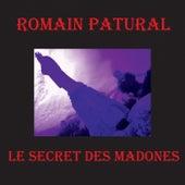 Le secret des Madones de Romain Patural