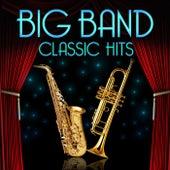 Big Band Classic Hits de Various Artists