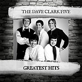 Greatest Hits by The Dave Clark Five