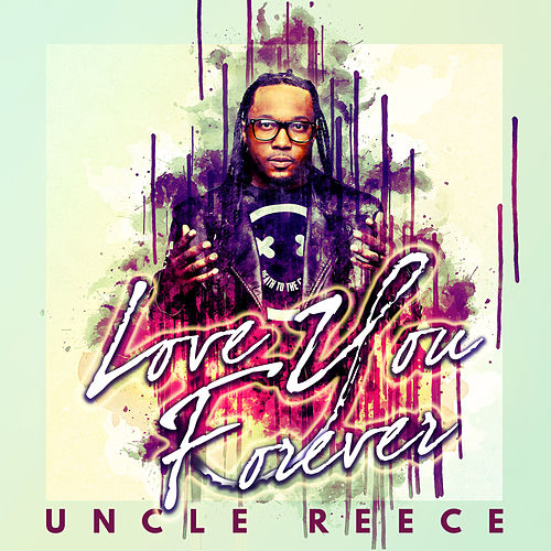 Love You Forever by Uncle Reece
