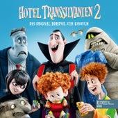 Hotel Transsilvanien 2 (Das Original-Hörspiel zum Kinofilm) von Hotel Transsilvanien