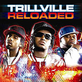 Trillville Reloaded by Trillville