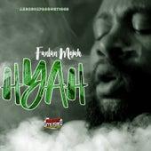 Hyah by Fantan Mojah