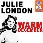 Warm December (Remastered) - Single by Julie London
