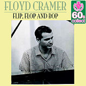 Flip, Flop and Bop (Remastered) - Single by Floyd Cramer