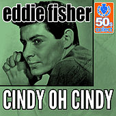 Cindy Oh Cindy (Remastered) - Single by Eddie Fisher