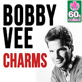 Charms (Remastered) - Single by Bobby Vee
