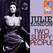 Two Sleepy People (Remastered) - Single de Julie London
