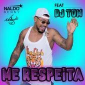 Me Respeita (Remix) von Naldo Benny