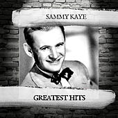 Greatest Hits by Sammy Kaye
