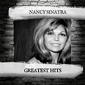 Greatest Hits by Nancy Sinatra