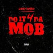 Do It 4 Da Mob de Smokey Montana