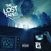 The Lost Tapes by Spider Loc