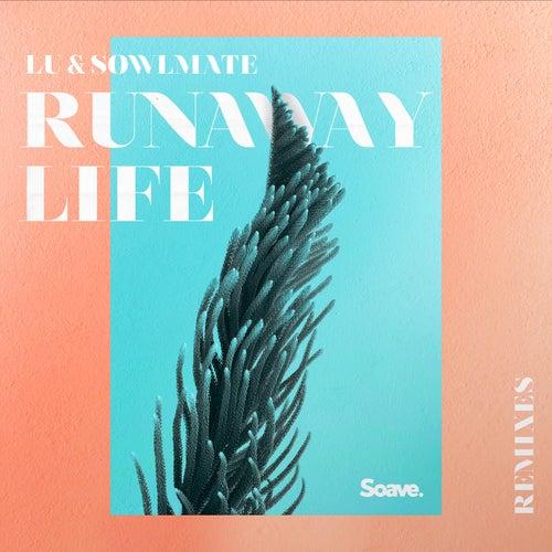 Runaway Life (Remixes) by Lu