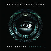 The Series: Season 1 by Artificial Intelligence