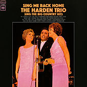 Sing Me Back Home de The Harden Trio