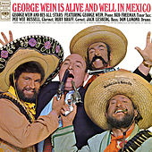 George Wein Is Alive and Well In Mexico (Live) by George Wein & The Newport...