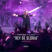 Rey de Gloria de Christine D'Clario