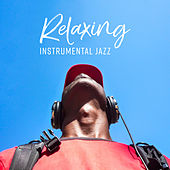 Relaxing Instrumental Jazz von Gold Lounge
