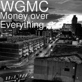Money over Everything von D.T (1)