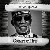 Greatest Hits by Ahmad Jamal