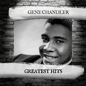 Greatest Hits von Gene Chandler
