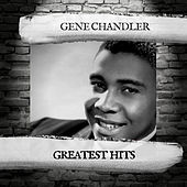 Greatest Hits de Gene Chandler