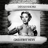 Greatest Hits by Dinah Shore
