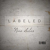 Labeled by Nino Salas
