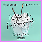 Woke up in Bangkok (Calvo Remix) de Deepend & YOUNOTUS