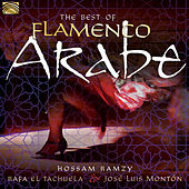 The Best of Flamenco Arabe de Hossam Ramzy