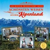 Adi Rinner präsentiert seine schönsten Weisen aus dem Alpenland by Various Artists