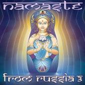 VA - Namaste From Russia 3 von Various Artists