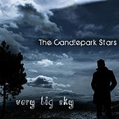 Very Big Sky by The Candlepark Stars