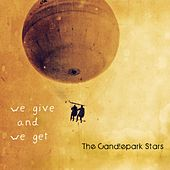 We Give and We Get by The Candlepark Stars