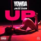 Up (feat. Jazz Lazr) by Yowda