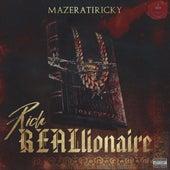 Rich Reallionaire von Mazerati Ricky