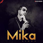 Mika Sings by Mika Singh