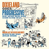 Dixieland Goes Progressive and Modern Jazz With Dixieland Roots by Dick cary