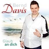 Glaub an dich de Bernd Davis