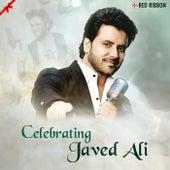 Celebrating Javed Ali by Javed Ali