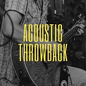 Acoustic Throwback von Various Artists