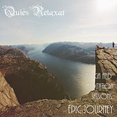 Yoga and Meditation Sessions: Epic Journey by Quies Relaxat