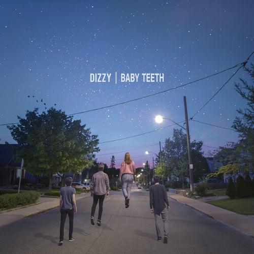 Baby Teeth von Dizzy