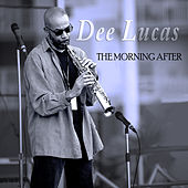 The Morning After by Dee Lucas